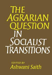 TheAgrarianQuestioninSocialistTransitions