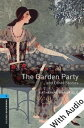 The Garden Party and Other Stories - With Audio Level 5 Oxford Bookworms Library【電子書籍】[ Katherine Mansfi…