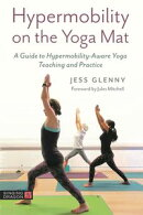 Hypermobility on the Yoga Mat