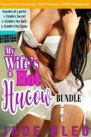 My Wife's a Hot Hucow Bundle