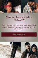 Awakening Kings and Princes Volume I