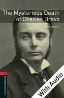 The Mysterious Death of Charles Bravo - With Audio Level 3 Oxford Bookworms Library