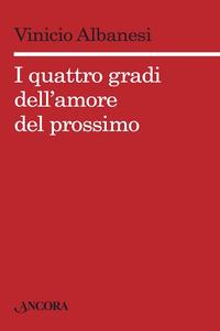 Iquattrogradidell'amoredelprossimo