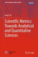 Scientific Metrics: Towards Analytical and Quantitative Sciences