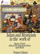 Islam and Mysticism in the work of Shams-i Tabrīzī – Jalāl ad-Dīn Moḥammad Rūmī – Iqbal Masih