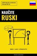 Naučite Ruski - Brzo / Lako / Učinkovito