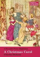 A Dovetale Press Adaptation of A Christmas Carol by Charles Dickens