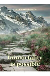 ImmortalityIsPossible