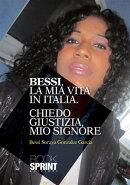 Bessi, la mia vita in Italia