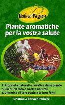 Piante aromatiche per la vostra salute
