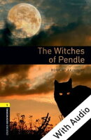 The Witches of Pendle - With Audio Level 1 Oxford Bookworms Library