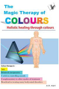 TheMagicTherapyofColours:Holistichealingthroughcolours