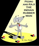 Pedro and Raji the Indian Rubber Man