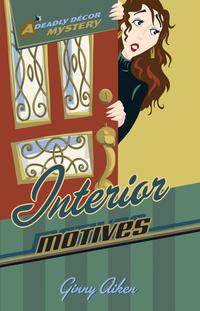 InteriorMotives(DeadlyD?corMysteriesBook#3)
