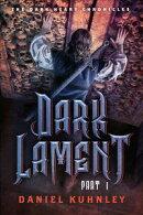 Dark Lament Part 1