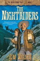 Nightriders, The (Wells Fargo Trail Book #2)