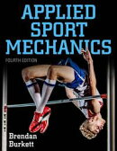 Applied Sport Mechanics 4th Edition