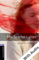 The Scarlet Letter - With Audio Level 4 Oxford Bookworms Library