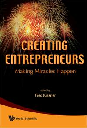Creating EntrepreneursMaking Miracles Happen【電子書籍】[ Fred Kiesner ]
