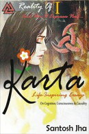 Karta: Life-Inspiring Essays On Cognition, Consciousness & Causality