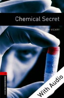 Chemical Secret - With Audio Level 3 Oxford Bookworms Library