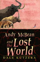 Andy McBean and the Lost World