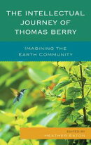 The Intellectual Journey of Thomas Berry