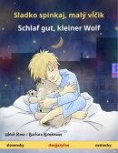 Sladko spinkaj, malý vĺčik – Schlaf gut, kleiner Wolf (slovensky – nemecky)
