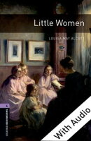 Little Women - With Audio Level 4 Oxford Bookworms Library
