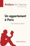 Un appartement à Paris de Guillaume Musso (Analyse de l'oeuvre)