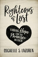 Righteous and Lost