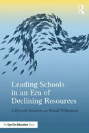 Leading Schools in an Era of Declining Resources