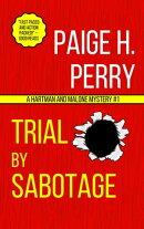 Trial by Sabotage