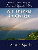 All Things in Christ