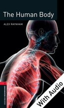 The Human Body - With Audio Level 3 Factfiles Oxford Bookworms Library