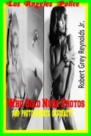 Los Angeles Police Who Sold Nude Photos And Photographic Obscenity