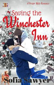 Saving the Winchester Inn【電子書籍】[ Sofia Sawyer ]
