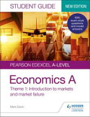 Pearson Edexcel A-level Economics A Student Guide: Theme 1 Introduction to markets and market failure