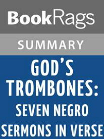 God's Trombones: Seven Negro Sermons in Verse by James Weldon Johnson Summary & Study Guide【電子書籍】[ BookRags ]