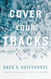 Cover Your Tracks【電子書籍】[ Daco Auffenorde ]