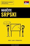 Naučite Srpski - Brzo / Lako / Učinkovito