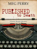 Published to Death: A Jamie Brodie Mystery