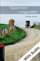 Tales from Longpuddle - With Audio Level 2 Oxford Bookworms Library