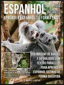 Espanhol para Iniciantes - Aprender Espanhol de Forma Fácil