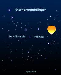Sternenstaubf?nger【電子書籍】[ Angelika Demel ]