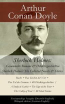 Sherlock Holmes: Gesammelte Romane & Detektivgeschichten / Sherlock Holmes: The Collected Novels & Stories -…
