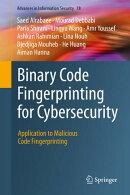 Binary Code Fingerprinting for Cybersecurity