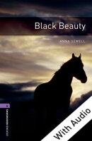 Black Beauty - With Audio Level 4 Oxford Bookworms Library