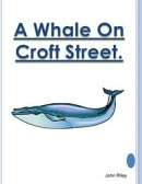 A Whale On Croft Street