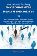 How to Land a Top-Paying Environmental health specialists Job: Your Complete Guide to Opportunities, Resumes…